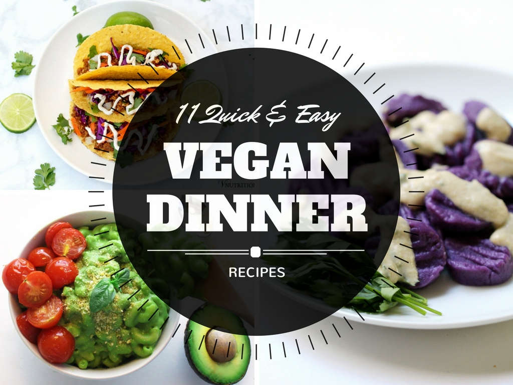 11 quick and easy vegan dinner recipes serving realness easy vegan dinner recipes forumfinder Images