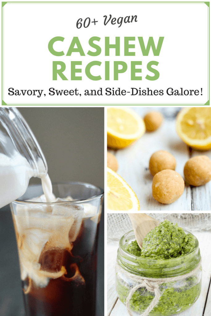 60+ vegan cashew based recipes! Featuring main dishes, sides, soups, salads, dips, spreads, sweets, and more! Includes gf, paleo, and whole food based recipes as well.